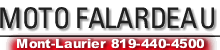 Moto Falardeau 819-440-4500 MONT-LAURIER